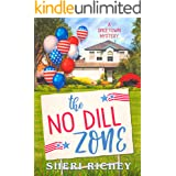 The No Dill Zone (A Spicetown Mystery Book 7)