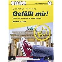 Gefallt mir! Sommer, Eis und Liebe. Per le Scuole superiori. Con CD-ROM. Con e-book. Con espansione online: 1
