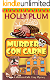Murder Con Carne (A Mexican Cafe Cozy Mystery Series Book 1)