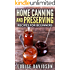 Home Canning and Preserving Recipes for Beginners