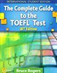 The Complete Guide to the Toefl Test. IBT (+ CD-ROM)