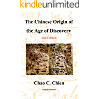 The Chinese Origin of the Age of Discovery: Proof Columbus did not discover America