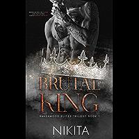Brutal King: A Dark Stepbrother Bully Romance (Ravenwood Elites Book 1) (English Edition)