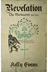 Revelation: The Mortecarni Part Two Kindle Edition