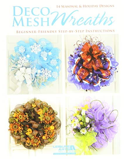 Amazon Leisure Arts Deco Mesh Wreaths Arts Crafts Sewing