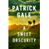 A Sweet Obscurity