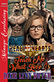 Healing Hearts 8: Teach Me What Love Is [Healing Hearts 8] (Siren Publishing Menage Everlasting)