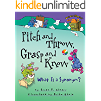 Pitch and Throw, Grasp and Know: What Is a Synonym? (Words Are CATegorical ®)