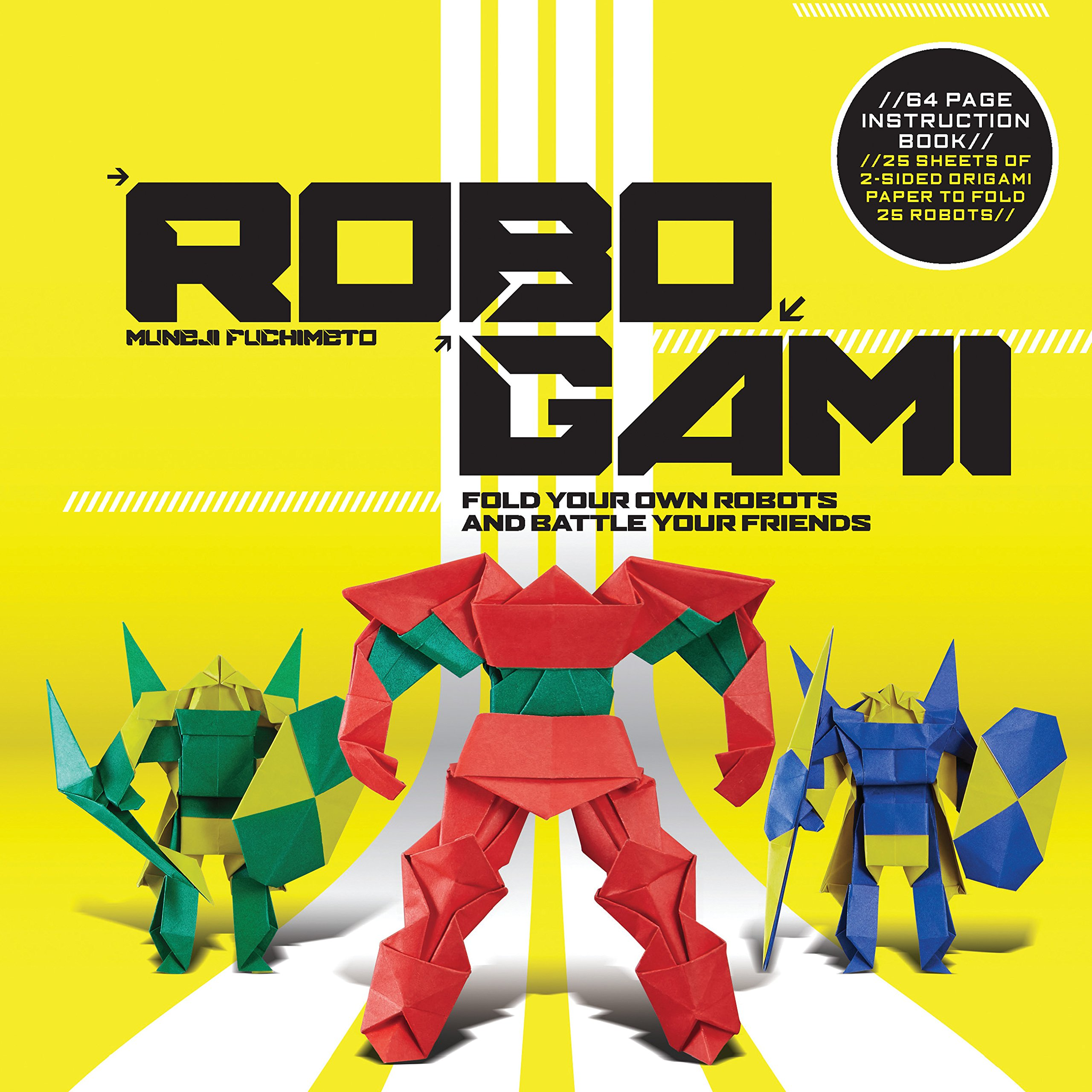robogami: fold your own robots and battle your friends paperback – may 1,  2015