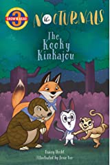 The Kooky Kinkajou: The Nocturnals (Grow & Read Early Reader, Level 3) Kindle Edition
