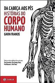 Da cabeça aos pés: histórias do corpo humano