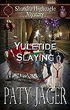 Yuletide Slaying: Shandra Higheagle Mystery