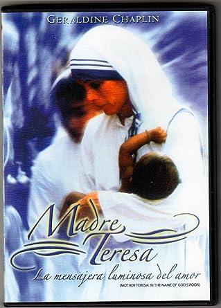 Madre Teresa La Mensajera Luminosa Del Amor In The Name Of Gods