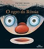 O Ogro Da Rússia