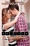 Writing A Wrong (A Write Stuff Novel Book 2)