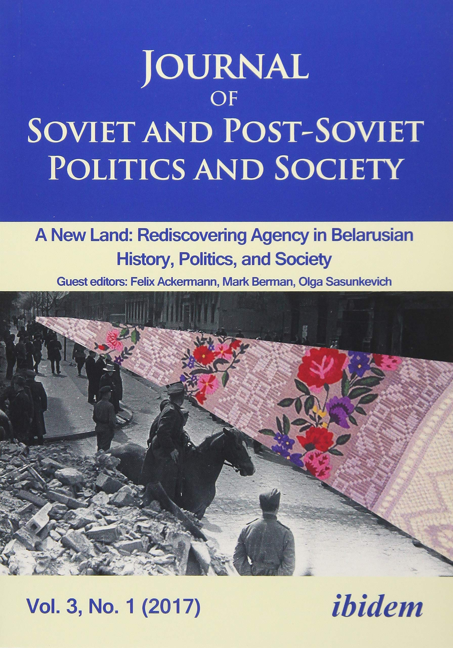 Journal of Soviet and Post-Soviet Politics and S - 2017/1: A ...