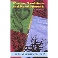 Women, Tradition, and Development: A Case Study of Eritrea