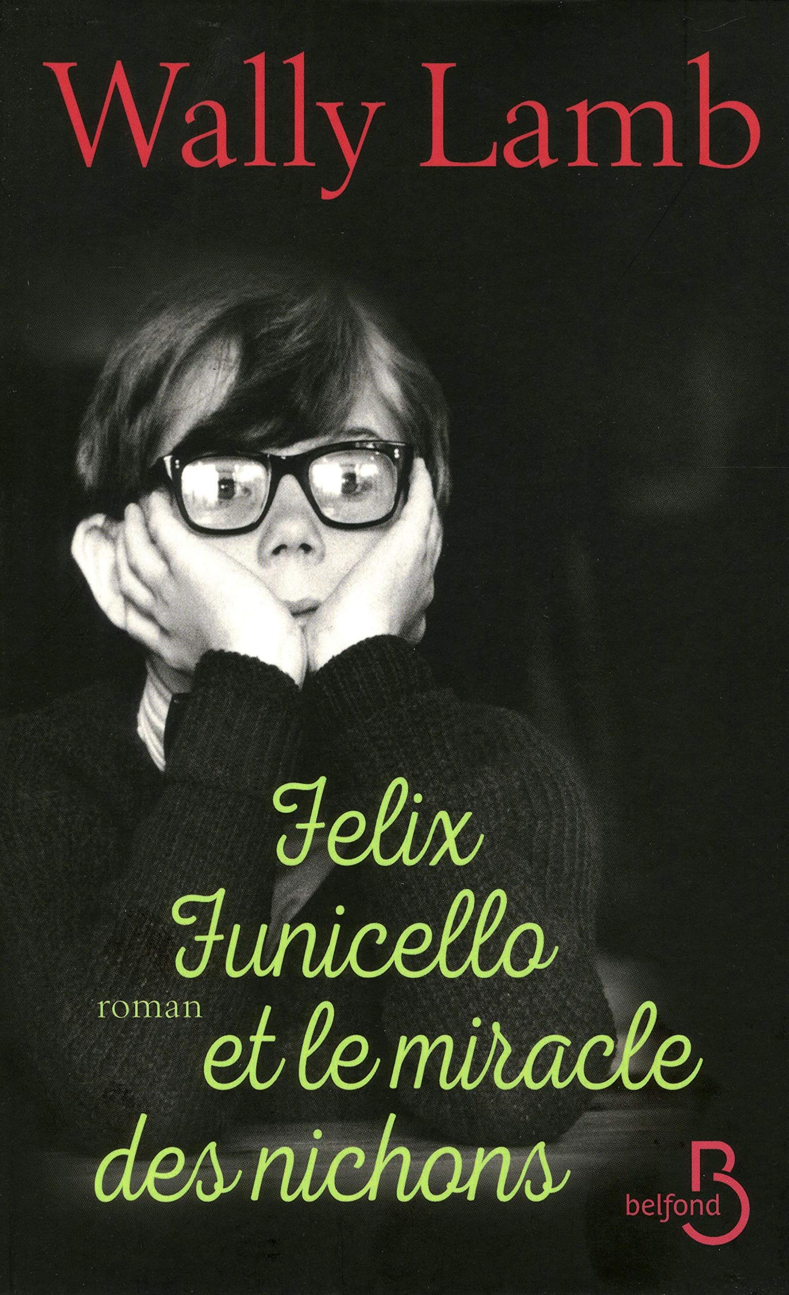 Amazon.fr - Felix Funicello et le miracle des nichons - LAMB, Wally, GIBERT, Catherine - Livres