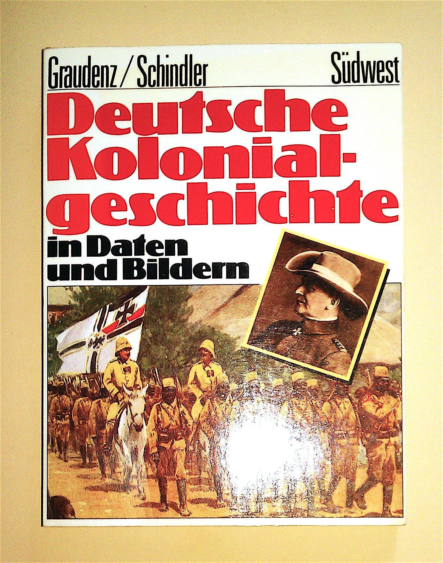 Deutsche Kolonialgeschichte in Daten und Bildern
