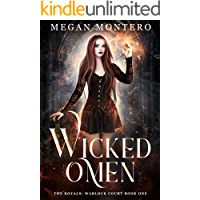 Wicked Omen (The Royals: Warlock Court Book 1) book cover