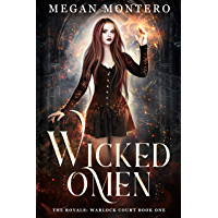 Wicked Omen (The Royals: Warlock Court Book 1) (English Edition)