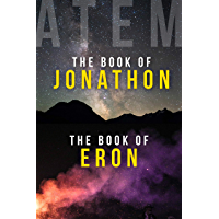 The Book of Jonathon and The Book of Eron: Two Books on Awakening into Life After Death (English Edition)