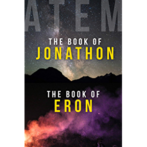 The Book of Jonathon and The Book of Eron: Two Books on Awakening into Life After Death