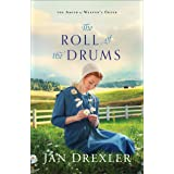 The Roll of the Drums (The Amish of Weaver's Creek Book #2)