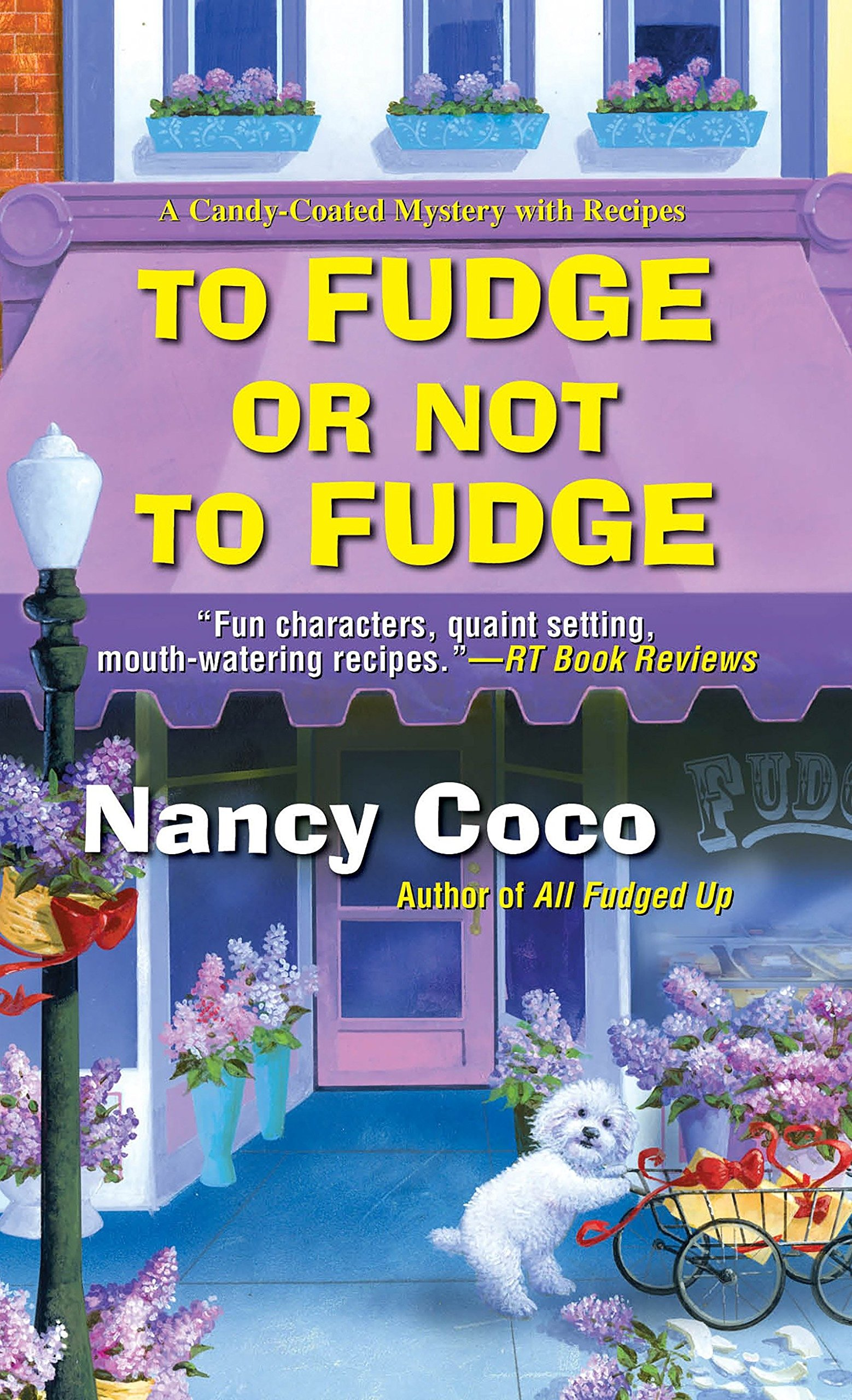 Read Online To Fudge or Not to Fudge (A Candy-coated Mystery) PDF