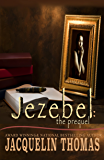 Jezebel: The Prequel (Jezebel Series Book 4)