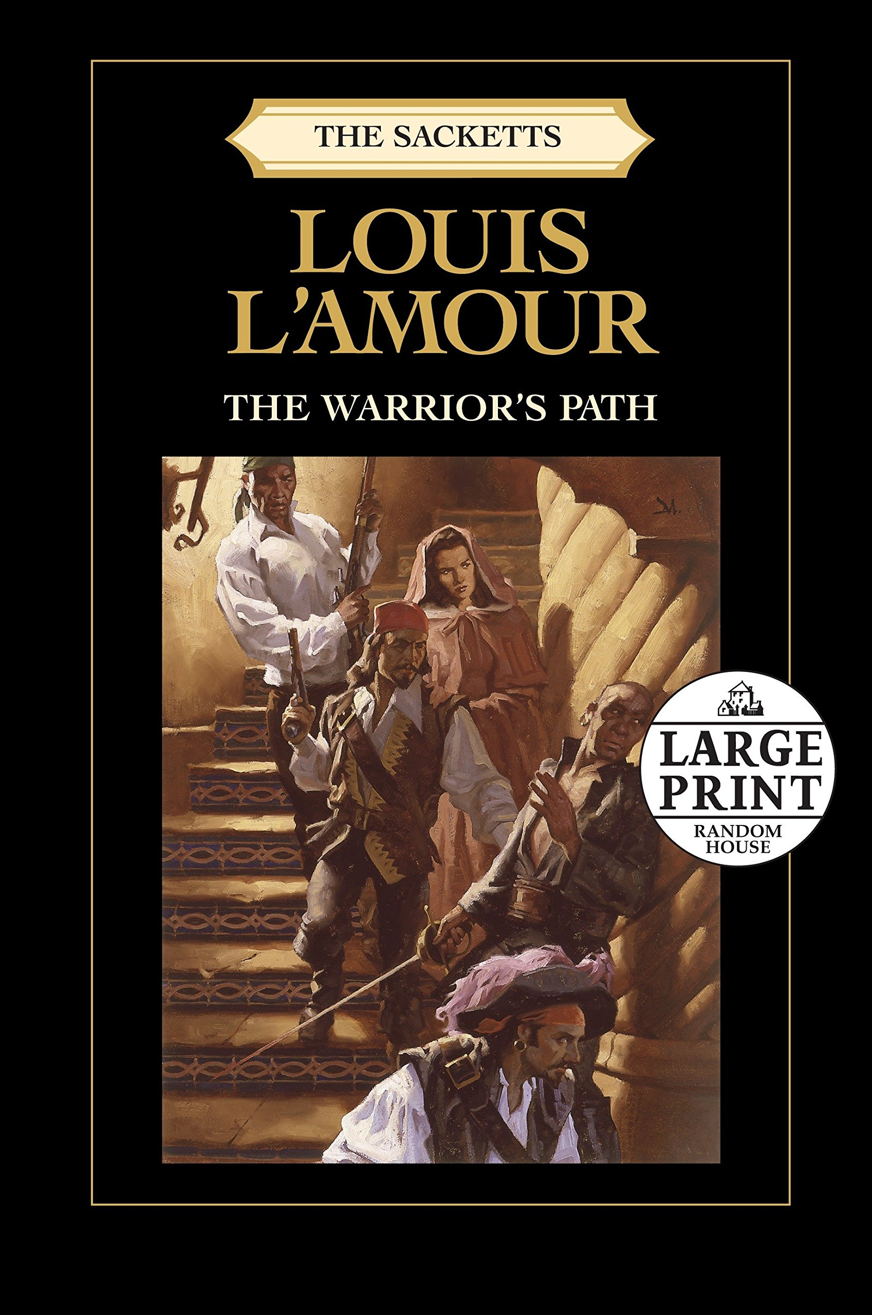 The Warriors Path: The Sacketts Series, Book 3