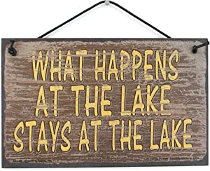 Egbert's Treasures 5x8 Brown Vintage Style Sign Saying, What Happens at The Lake Stays at The Lake Decorative Fun Universal Household Family Signs for Your Lake House