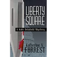 Liberty Square: A Kate Delafield Mystery (Kate Delafield Mysteries (Paperback))