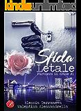 Sfida letale: Serie Partners in crime 1 (Italian Edition)