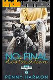 No Final Destination (Happy Endings Resort Series Book 17)