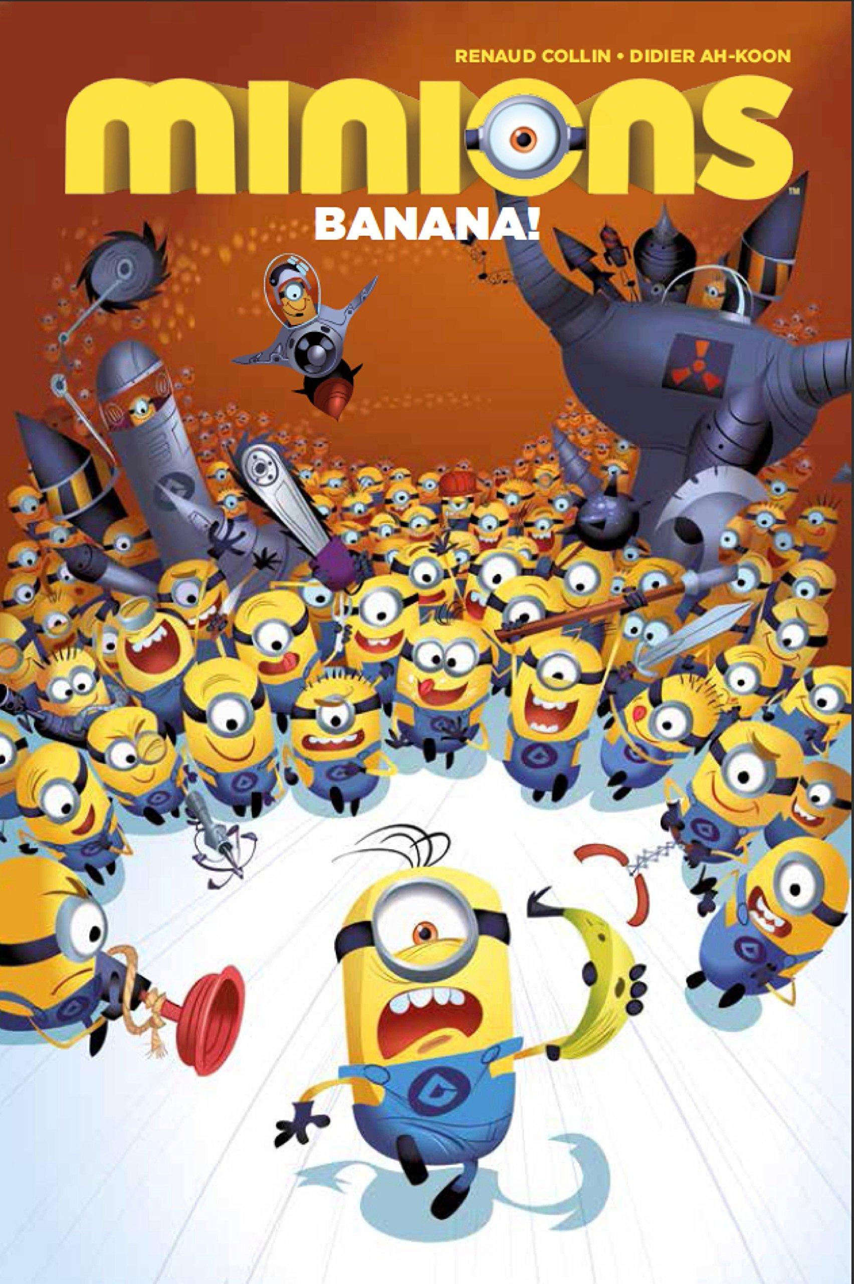 Download Minions Volume 1: Banana! PDF