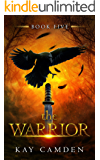 The Warrior (The Alignment Book 5)