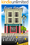 A Final Fatality (Senoia Cozy Mystery Book 12)