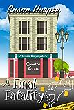 A Final Fatality (Senoia Cozy Mystery Book 12)