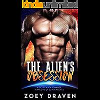 The Alien's Obsession (A SciFi Alien Warrior Romance) (Warriors of Luxiria Book 6)