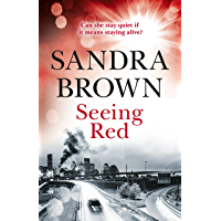 Seeing Red: 'Looking for EXCITEMENT, THRILLS and PASSION? Then this is just the book for you' (English Edition)