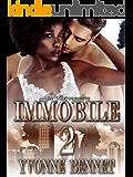 Immobile 2 (Lena and Akylas Romance)