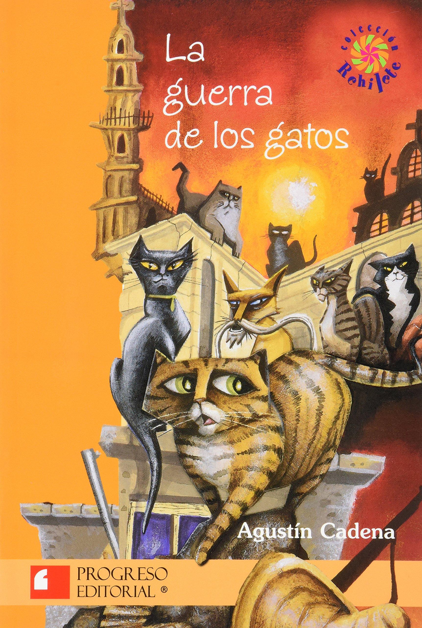 La Guerra De Los Gatos/The War Of The Cats: Amazon.es: Agustin Cadena: Libros