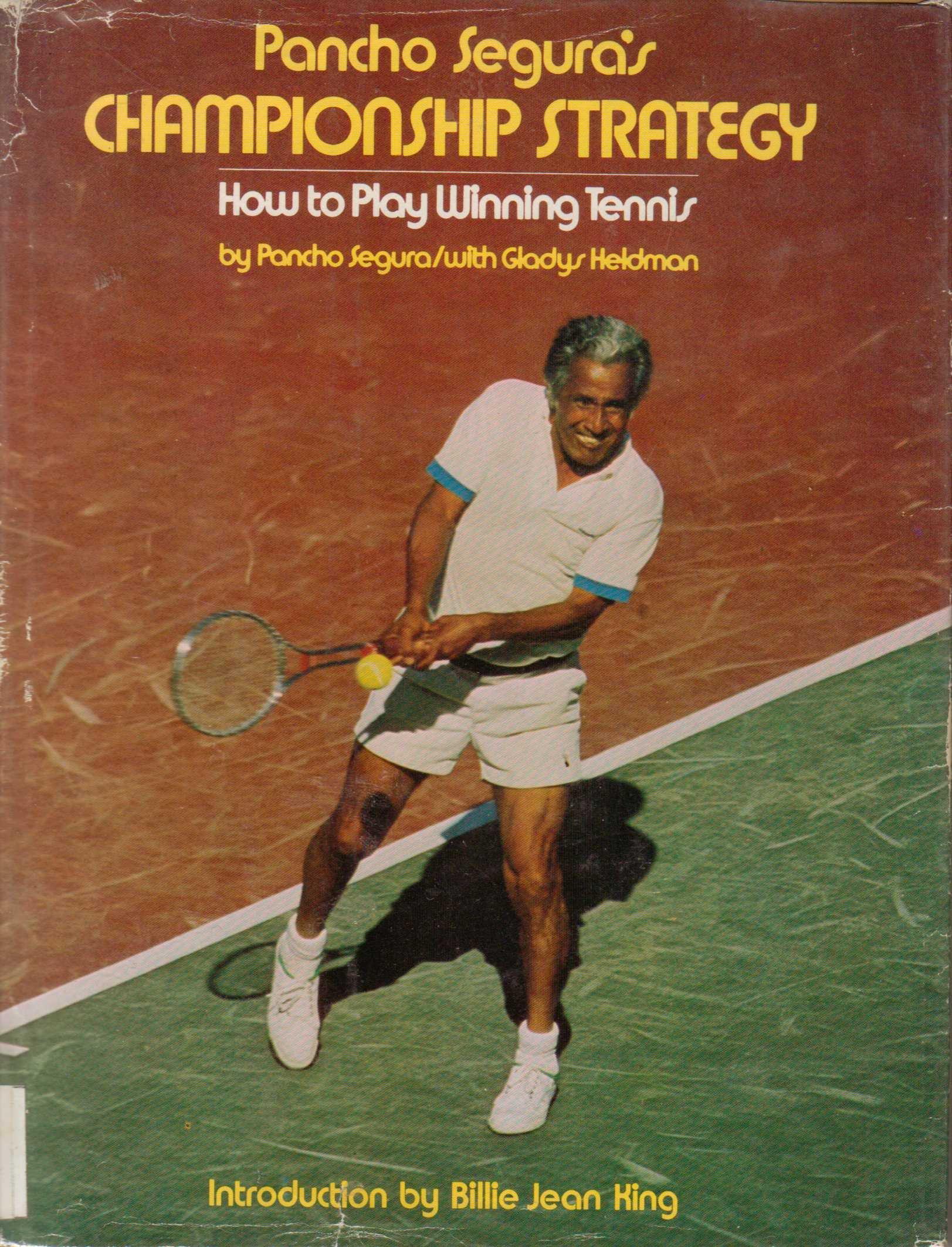 Pancho Segura S Championship Strategy How To Play Winning Tennis