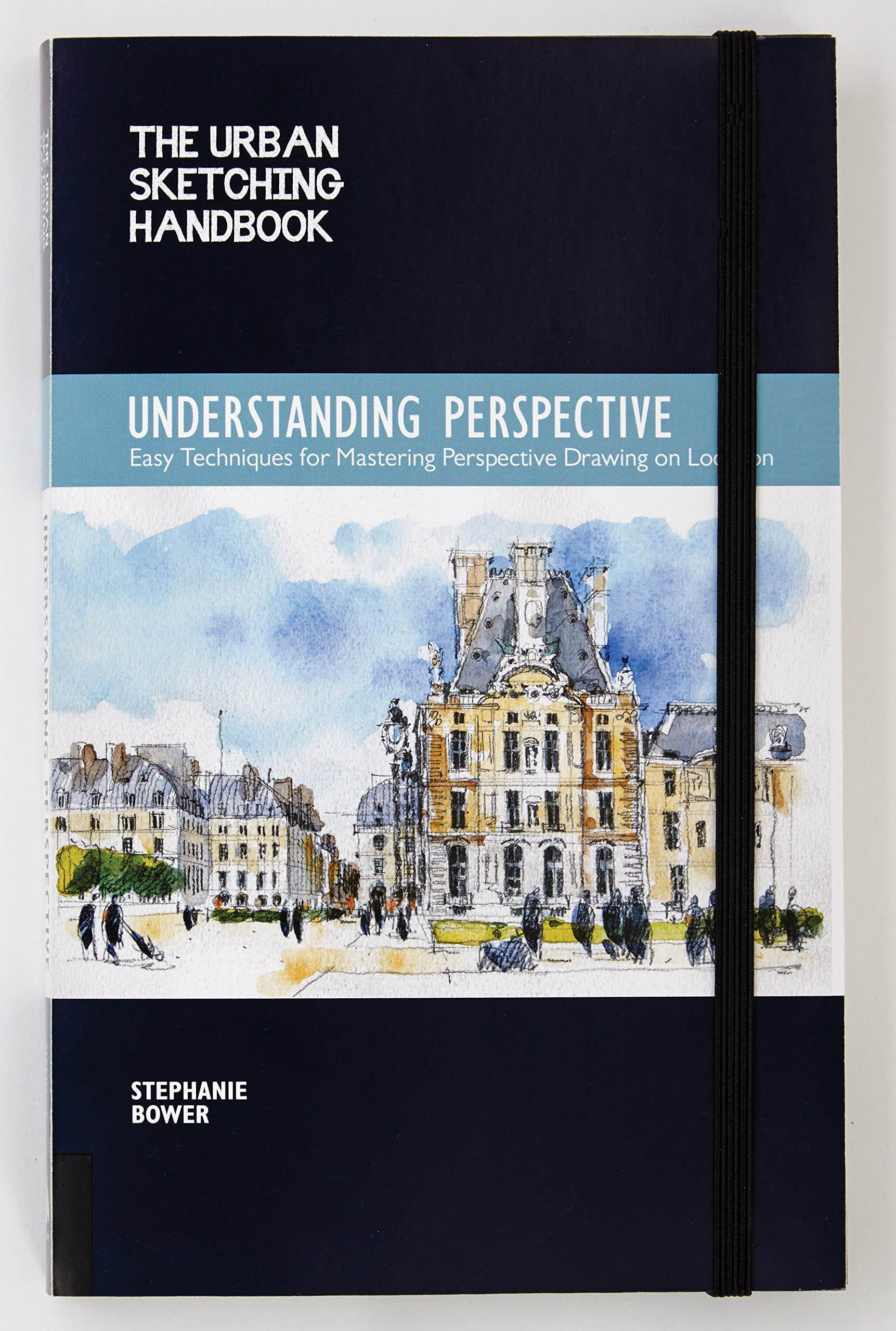 The Urban Sketching Handbook: Understanding Perspective: Easy Techniques for Mastering Perspective Drawing on Location Urban Sketching Handbooks: Amazon.es: ...