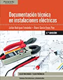 Documentación técnica en instalaciones eléctricas 2.ª edición 2017