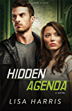 Hidden Agenda (Southern Crimes Book #3): A Novel