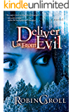 Deliver Us From Evil (Evil Series Book 1)