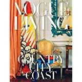 Vogue Living: Country, City, Coast (KNOPF)