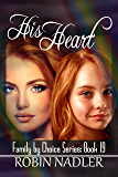 His Heart (Family By Choice Book 19)